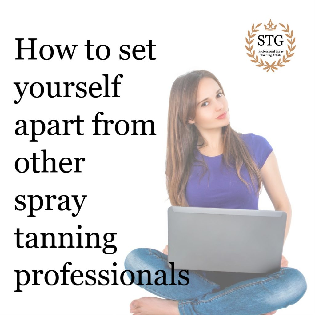 How to set yourself apart from other spray tanning professionals