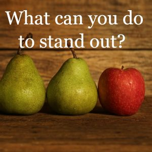 What can you do to stand out_