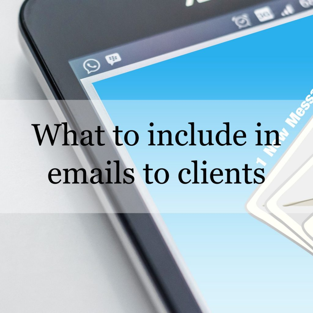 What to include in emails to clients