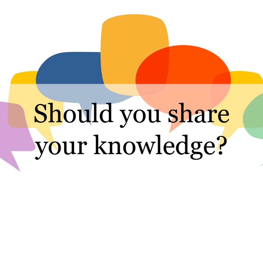 Should you share your knowledge?